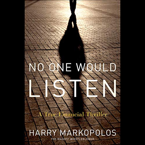 No One Would Listen Audiobook By Harry Markopolos cover art