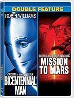 BICENTENNIAL MAN/MISSION TO MARS