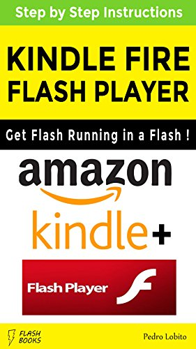 Adobe Flash Player for Kindle Fire (English Edition)