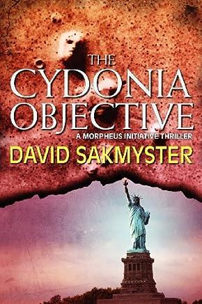 The Cydonia Objective by David Sakmyster (2012-11-27)