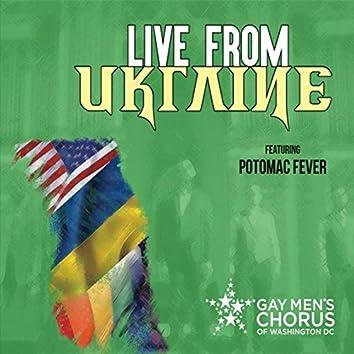 Live from Ukraine