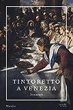 Tintoretto a Venezia. Itinerari