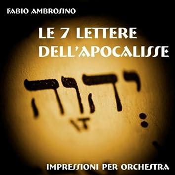 Le 7 lettere dell'Apocalisse (Impressioni per orchestra ispirate alle lettre alle 7 chiese dell'Asia minore nel libro dell'Apocalisse)