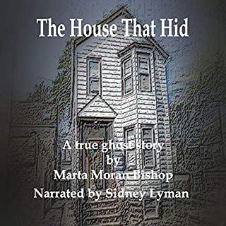 The House That Hid: A True Ghost Story cover art