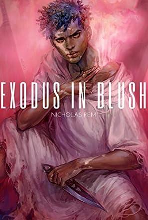 Exodus in Blush