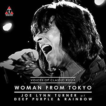 """The Voices Of Classic Rock """"Woman From Tokyo"""" Ft. Joe Lynn Turner of Deep Purple"""