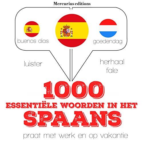 1000 essentiële woorden in het Spaans  By  cover art