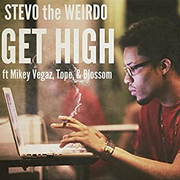 Get High (feat. Mikey Vegaz, Tope & Blossom)
