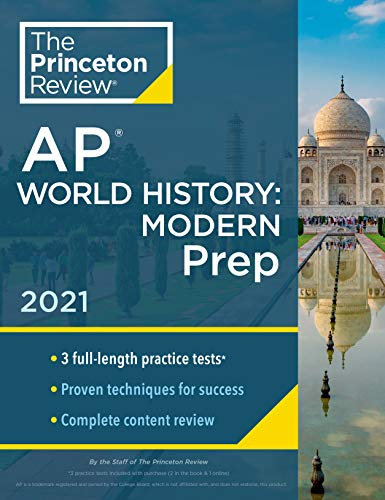 Compare Textbook Prices for Princeton Review AP World History: Modern Prep, 2021: Practice Tests + Complete Content Review + Strategies & Techniques 2021 College Test Preparation Illustrated Edition ISBN 9780525569718 by The Princeton Review