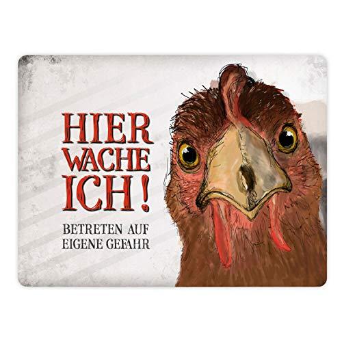 Metallschild XL mit Spruch: Betreten auf eigene Gefahr! Hier wache ich! Huhn