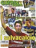 Guerin Sportivo 14 Aprile 2004 Enzo Maresca-Francesco Totti-Ezio Vendrame