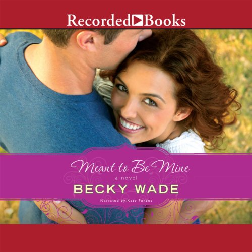 Meant to Be Mine audiobook cover art
