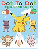Dot To Dot Books For Kids Ages 4-8: Challenging and Fun Dot to Dot Puzzles Extreme Fun, Relaxing Puzzles, Filled With Cute Animals, Beautiful Flowers, ... Fruits & More (Inkway Star Activity Book)