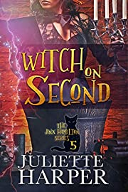 Witch on Second: The Jinx Hamilton Series - Book 5