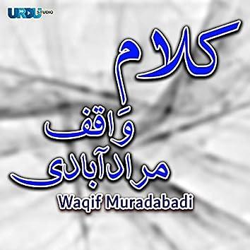 Kalaam E Waqif Muradabadi