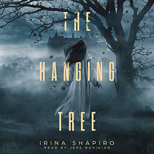 The Hanging Tree Audiobook By Irina Shapiro cover art