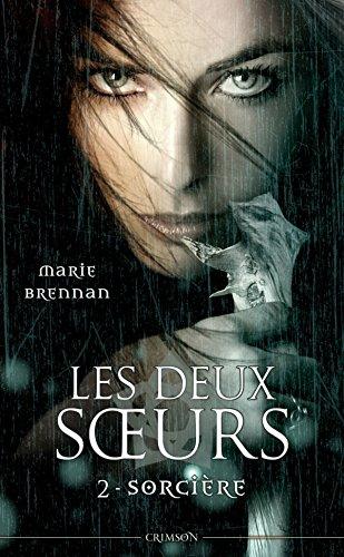 LES DEUX SOEURS T02