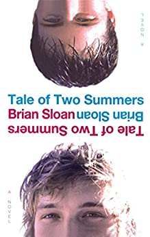 Tale of Two Summers by [Brian Sloan]