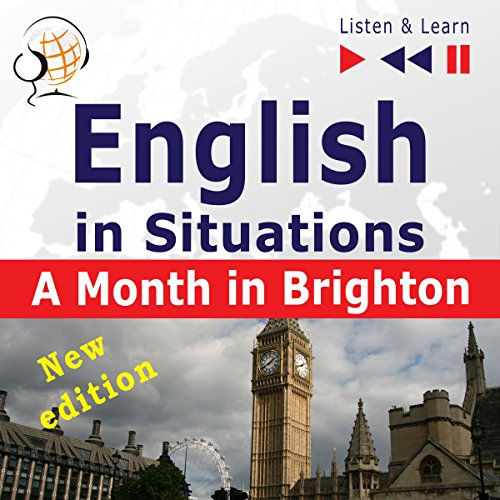 English in Situations - New Edition - A Month in Brighton - 16 Topics. Proficiency level B1 audiobook cover art