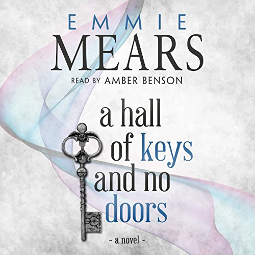 A Hall of Keys and No Doors audiobook cover art