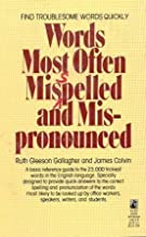 Words Most Often Misspelled and Mispronounced by Colvin, James, Gallagher, Ruth Gleeson (June 2, 1987) Mass Market Paperback