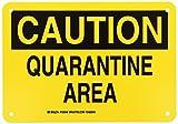 Brady 126049 Chemical and Hazard Sign, Legend'Quarantine Area', 7' Height, 10' Width, Black on Yellow