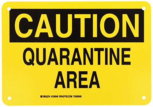 Brady 126049 Chemical and Hazard Sign, Legend'Quarantine Area', 7' Height, 10' Width, Black on Yellow