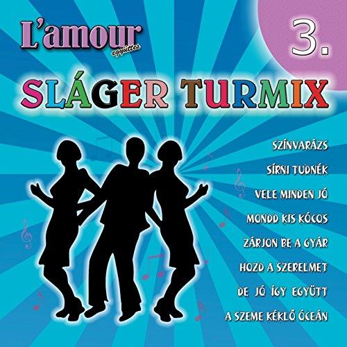 Sláger Turmix, Vol. 3