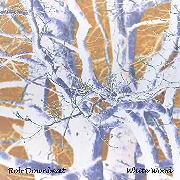 White Wood (Radio Edit)