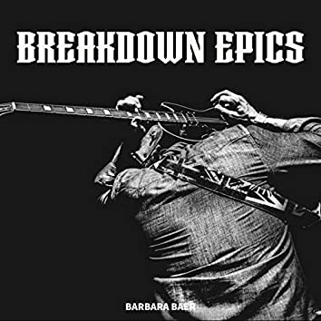 Breakdown Epics