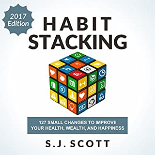 Habit Stacking     127 Small Changes to Improve Your Health, Wealth, and Happiness              Written by:                                                                                                                                 S.J. Scott                               Narrated by:                                                                                                                                 Greg Zarcone                      Length: 6 hrs and 33 mins     2 ratings     Overall 3.5