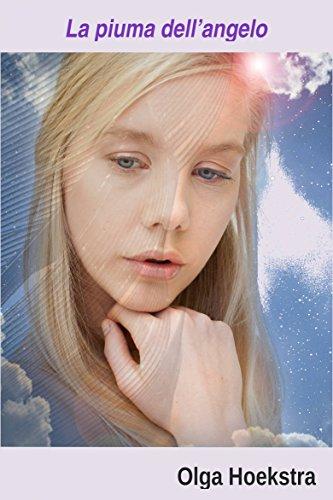 La Piuma Dell'angelo (Italian Edition)