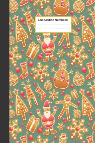 Compare Textbook Prices for Composition Notebook: 140 Wide Ruled Lined Pages Notebook Journal: Cute Christmas Gingerbread Man Cookies Sweet Holiday Christmas Workbook for Girls ... Writing Notes. Snowman, Gift box, tree  ISBN 9798547731983 by BOOKS, HB