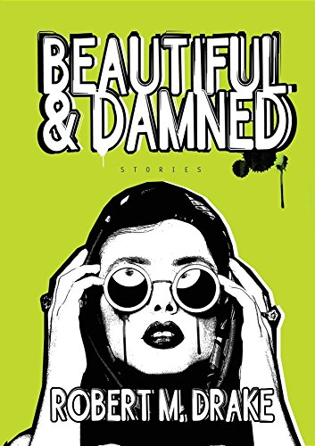Beautiful and Damned (English Edition)
