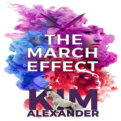 The March Effect Audiobook By Kim Alexander cover art