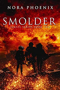 Smolder: A Dystopian Slow Burn Gay Romance (Ignite Book 2) by [Nora Phoenix]