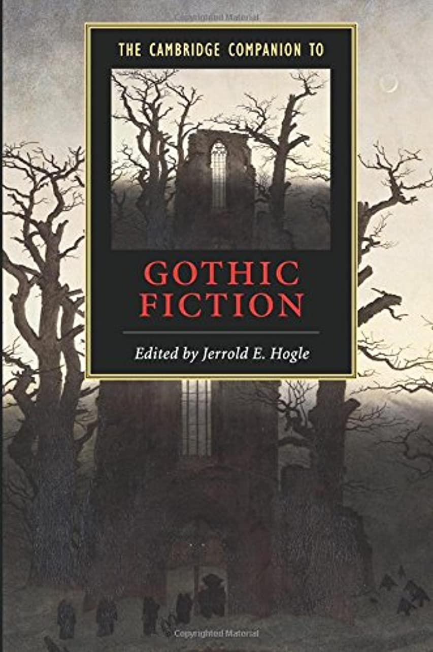 フォロー韓国無知The Cambridge Companion to Gothic Fiction (Cambridge Companions to Literature)