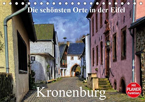 Die schönsten Orte in der Eifel - Kronenburg (Tischkalender 2021 DIN A5 quer)