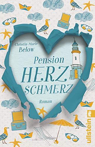 Buchseite und Rezensionen zu 'Pension Herzschmerz: Roman' von Christin-Marie Below