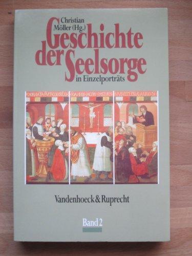 Geschichte der Seelsorge in Einzelporträts, 3 Bde., Ln, Bd.2, Von Martin Luther bis Matthias Claudius: . Bd.2 Martin Luther bis M.Claudius fr.Prs