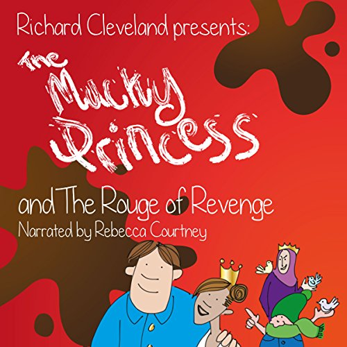 The Mucky Princess and the Rouge of Revenge  By  cover art