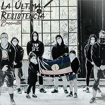 La Última Resistencia