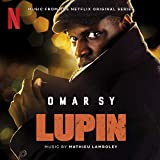Lupin (Music from Part 1 of the Netflix Original Series)