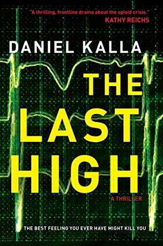 The Last High by [Daniel Kalla]