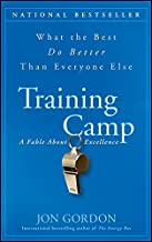 Training Camp: What the Best Do Better Than Everyone Else Book PDF