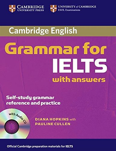 Cambridge grammar for IELTS. Student's book. With answers and Audio CD