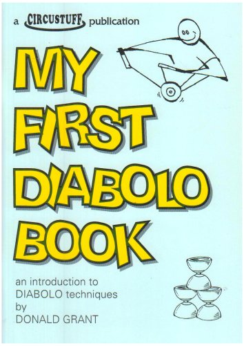 My First Diabolo Book : An Introduction to Diabolo Techniques
