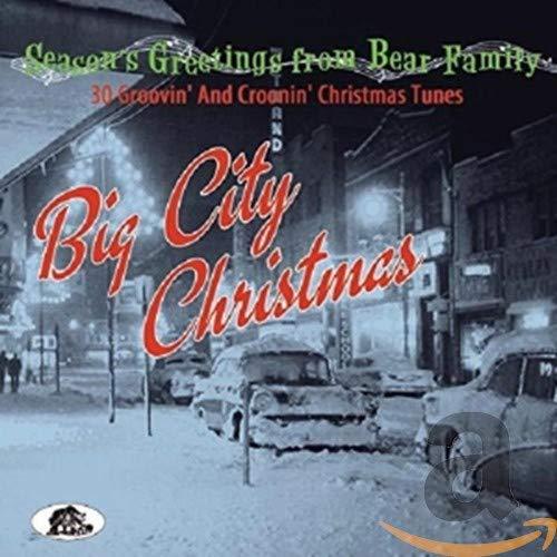 Big City Christmas - Season'S Greetings From Bear Family