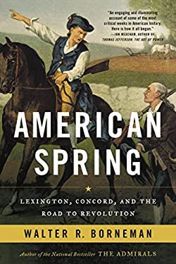 American Spring: Lexington, Concord, and the Road to Revolution