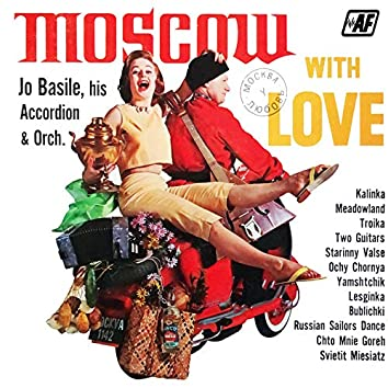 Moscow with Love